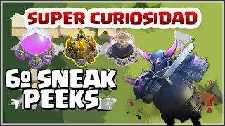 SUPER CURIOSIDAD - NUEVOS ALMACENES?? - 6º SNEAK PEEKS - Clash of Clans - Español - CoC