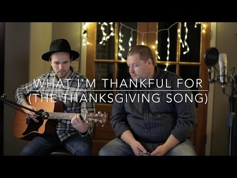 What I'm Thankful For (The Thanksgiving Song) (Garth Brooks /James Taylor / Trisha Yearwood Cover)