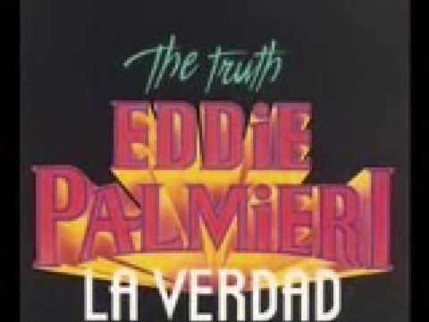 Eddie Palmieri - La verdad