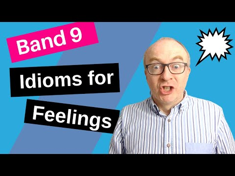 Useful Idioms for IELTS Speaking to Express Feelings