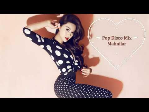 Pop Disco Remix Mahnilar 2016 Youtube