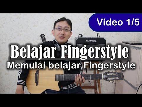 Belajar Gitar Fingerstyle - Memulai belajar gitar fingerstyle