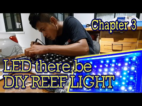 chapter-3-cara-membuat-lampu-led-reef-aquarium-sendiri