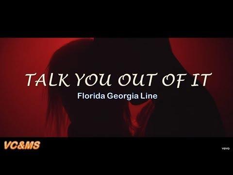 [ + Vietsub] Talk You Out Of It - Frorida Georgia Line