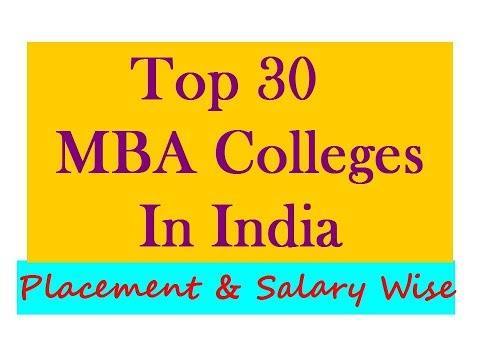 Top 30 MBA Colleges In India Offering Placements and Salary