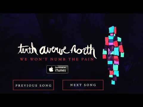 We Won't Numb The Pain - Tenth Avenue North (Official Audio) mp3