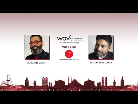 Work On Vacation (WOV) Istanbul Conference 2018   Garnet Interiors   Romiel Moses