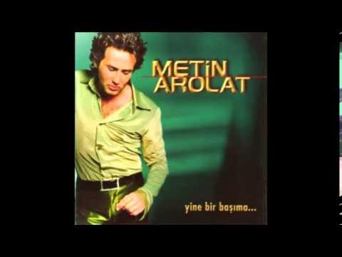 Metin Arolat - Ben Sana Böyle Hasretken mp3