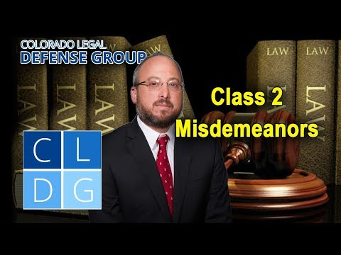 Class 2 Misdemeanor Crimes in Colorado: Four things to know (examples & penalties)