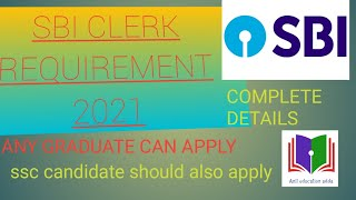 SBI Clerk requirement 2021 notifications out. 5237| exam pattern syllabus cutoff full information