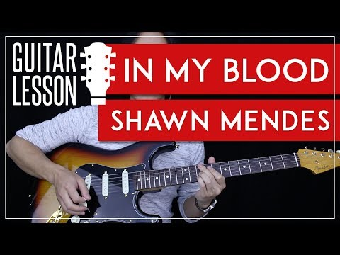 In My Blood Guitar Tutorial - Shawn Mendes Guitar Lesson🎸 |Fingerpicking + Chords + Guitar Cover|