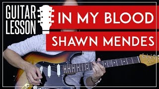 In My Blood Guitar Tutorial - Shawn Mendes Guitar Lesson  🎸 |Fingerpicking + Chords + Guitar Cover|