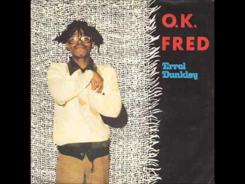 Errol Dunkley OK Fred