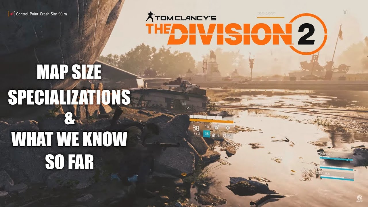 Tom Clancy\\\\\\\\\\\\\\\'s The Division Map Size The Division 2  What We Know So Far!! Map Size, Specializations