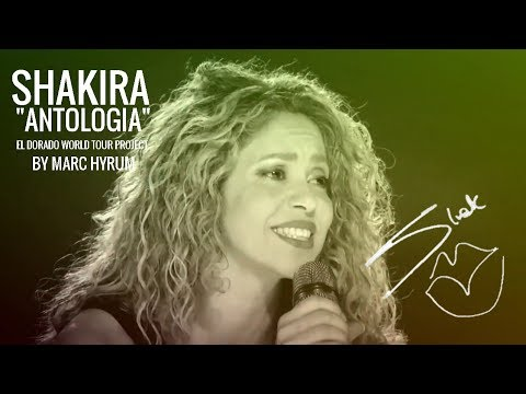 "Shakira ""Antologia"" El Dorado World Tour Project  DVD RESTORED"