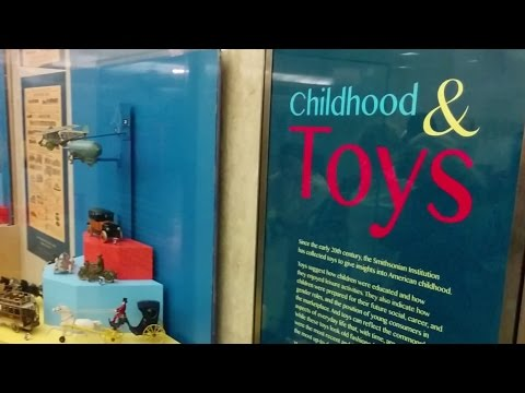 Childhood and Toys exhibit at the National Museum of American History (Washington, DC)