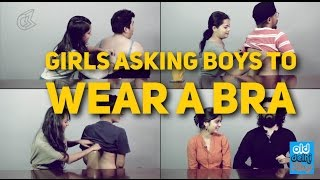 Girls asking Boys to wear a BRA | Girls sharing Bra Problems #Bras4Bros