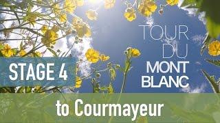 Tour du Mont Blanc | Stage 4 - to Courmayeur | TMB 2016