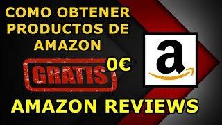 Cómo obtener productos de Amazon gratis AMAZON REVIEWS