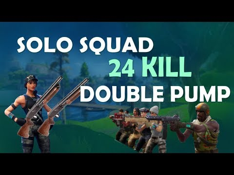 Solo vs. SQUAD - 24 KILLS | DOUBLE PUMP