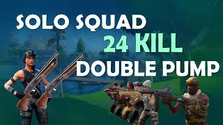 Solo vs. SQUAD - 24 KILLS | DOUBLE PUMP