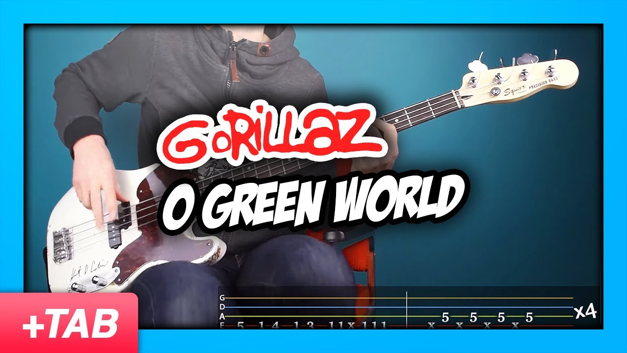Gorillaz O Green World Bass Cover Live Tabs Youtube