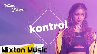 Iuliana Beregoi - KONTROL (Official Video) by Mixton Music