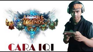 GAME MOBILE LEGENDS PART 2 | BANYAK CARA -MOBILE LEGENDS || CARA IQI