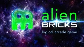 Alien Bricks - a logical puzzle and arcade