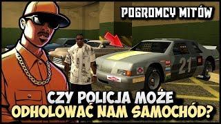 Czy Policja może odholować nam Samochód? - CJ w roli Pogromcy Mitów w GTA San Andreas! #06
