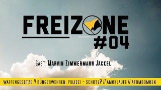Freizone #04 | Waffen und Freiheit | Zu Gast: Marvin Zimmermann Jäckel
