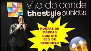 COMPRAS COM 80% DE DESCONTO - OUTLET VILA DO CONDE, PORTUGAL