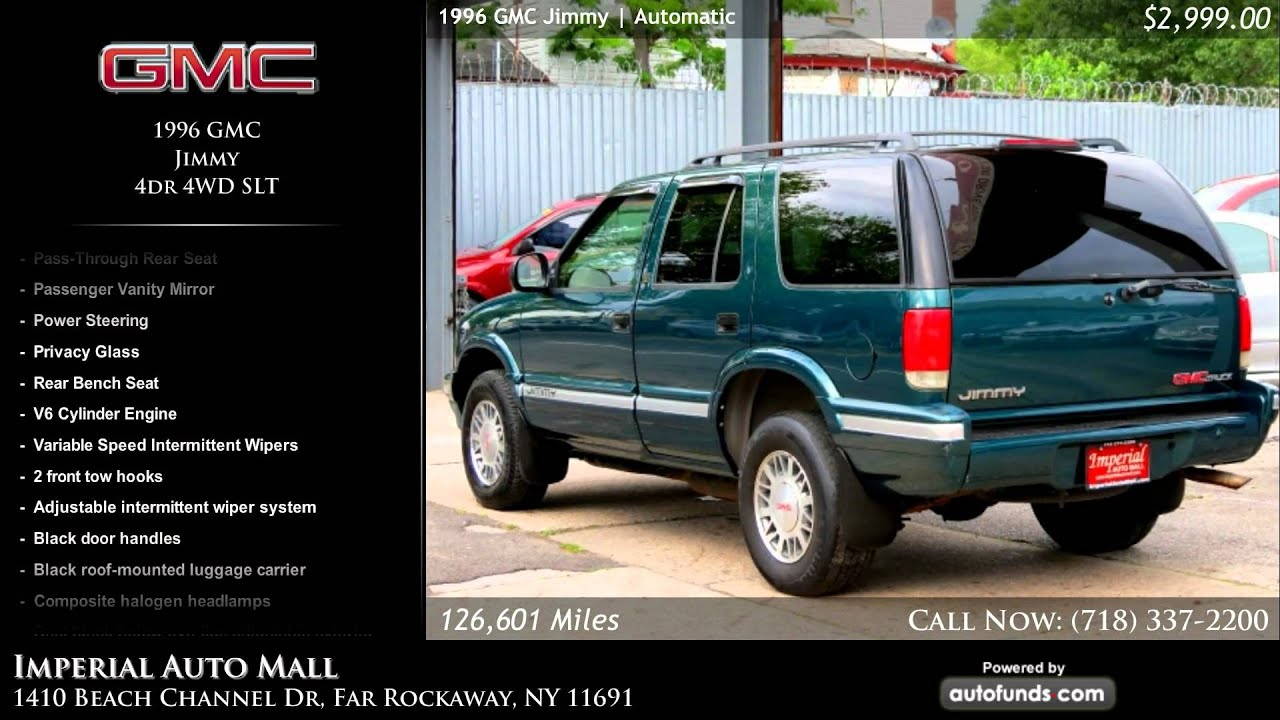medium resolution of 1996 gmc jimmy 4dr 4wd slt imperial auto mall far rockaway ny sold youtube
