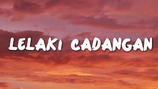Download Lagu T2 - Lelaki Cadangan (Lyrics) Cover Regita Echa mp3