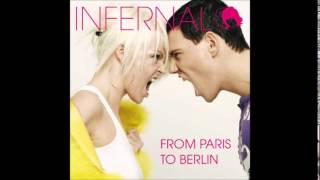 Infernal   From Paris 2 Berlin Malcolm J  Remix RADIO EDIT 2014