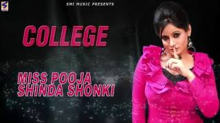 New Punjabi Songs 2016 | College | Miss Pooja | Shinda Shonki | Full Audio | Hit Punjabi Song 2016