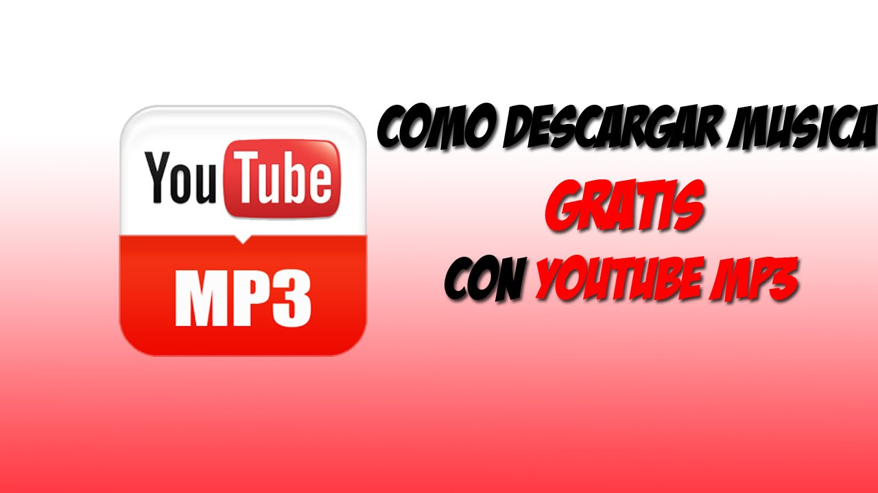 Tutorial Cómo Descargar Música Gratis Mediante Youtube Mp3 Youtube