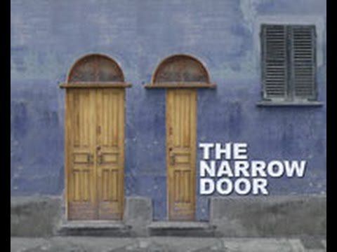 Image result for the narrow door, photos