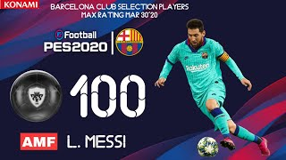 #barcelonaclubselection featuredplayersmaxratings, #pes_2020_mobile , #efootballpes2020, #zaki_pes_official barcelona club selection featured players max ratings 30 march 2020, ...