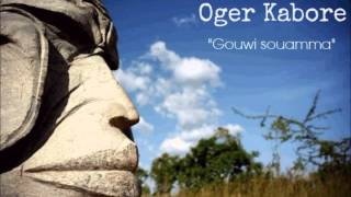 Gambar cover Oger Kabore _ Gouwi soamma