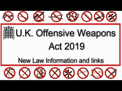 New UK Offensive Weapons Laws 2019