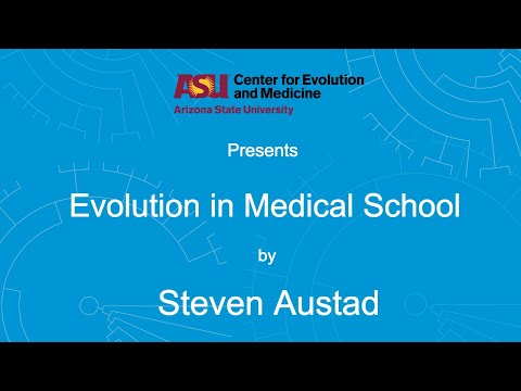 Evolution in Medical School | Steven Austad