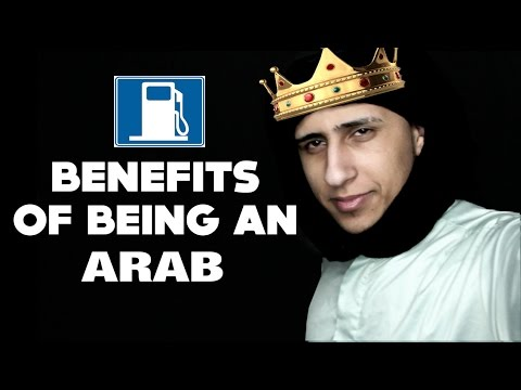BENEFITS OF BEING AN ARAB