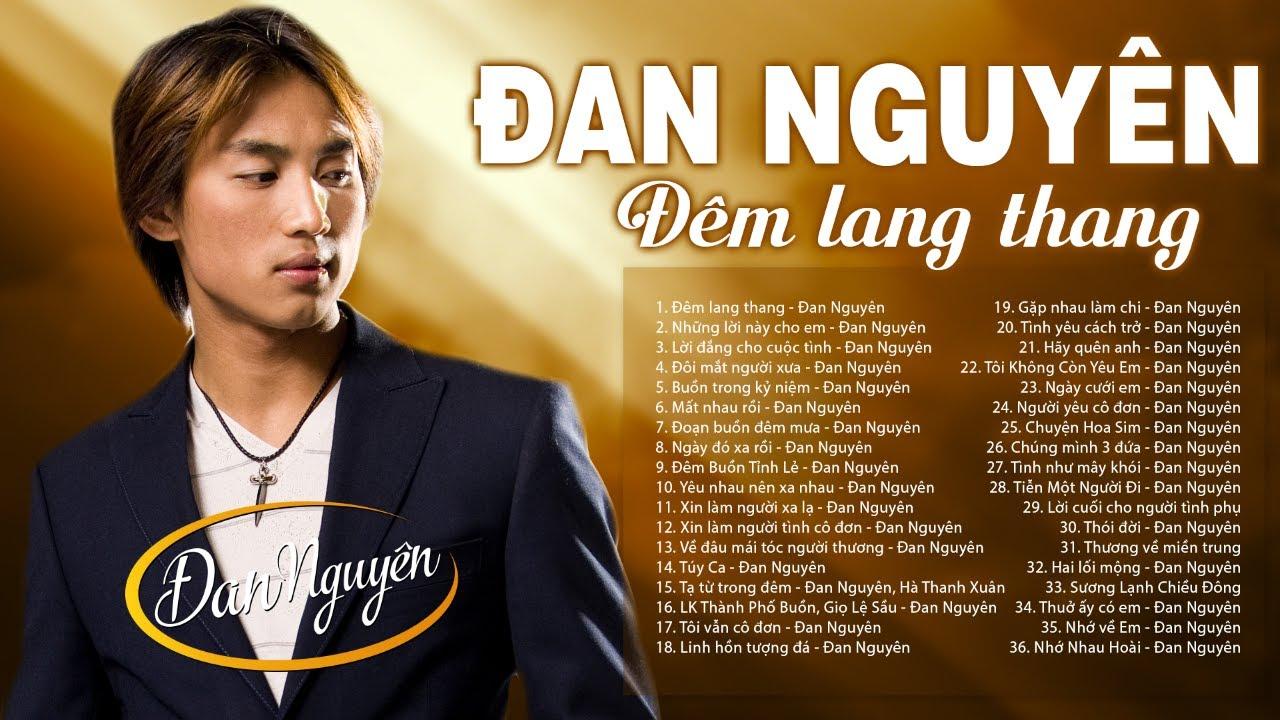 Đêm Lang Thang, Những lời Này Cho Em – 199 NHẠC BOLERO ĐAN NGUYÊN  | Rỉ Máu Con Tim Khi Nghe Về Đêm