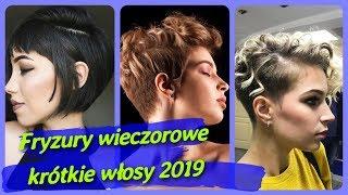Top 20 🌸 najlepszych fryzury wieczorowe krótkie włosy 2019