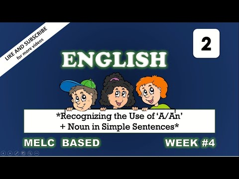 English 2 Week 4 Recognizing the Use of A and An + Noun in Simple Sentences