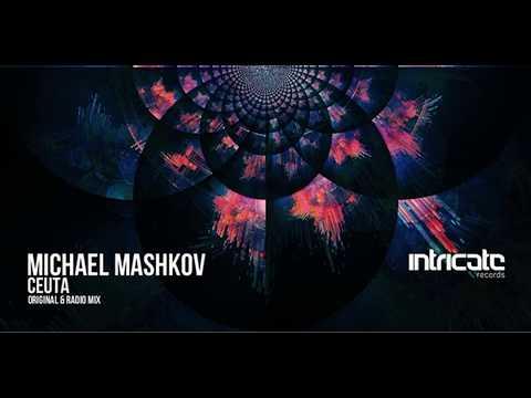 Michael Mashkov - Ceuta [Intricate Records]