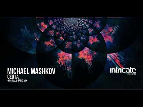 Michael Mashkov - Ceuta [Intricate Records]