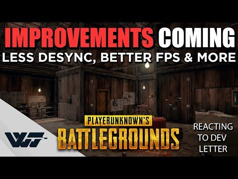 INCOMING: LESS Desync, BETTER FPS and more coming to PUBG (My Reaction & Reading stuff)