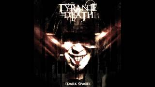 Tyrant oF Death - Dark Space (Full album)